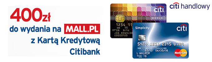 400 zł do wydania na Mall.pl z kartą kredytową Citibank