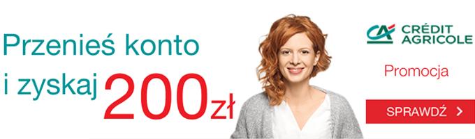 Odbierz premię 200 zł za przeniesienie konta do Credit Agricole