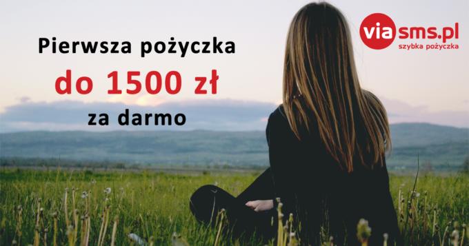 Pierwsza darmowa pożyczka w ViaSMS do 1500 zł