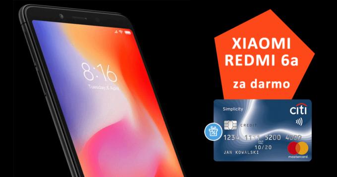 Załóż bezpłatną kartę Citi Simplicity i odbierz smartfon Xiaomi Redmi 6a za darmo