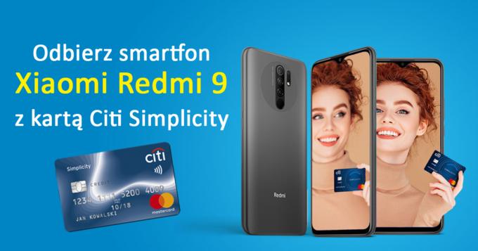 Załóż kartę Citi Simplicity i odbierz smartfon Xiaomi Redmi 9