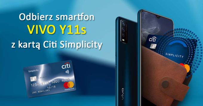 Załóż kartę Citi Simplicity i odbierz smartfon VIVO Y11s
